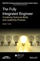 The Fully Integrated Engineer:...