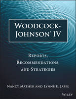 Woodcock-Johnson IV: Reports,...