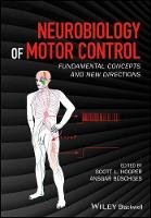 Neurobiology of Motor Control:...
