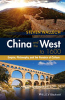 China and the West to 1600: Empire,...