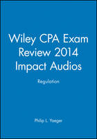 Wiley CPA Exam Review 2014 Impact...