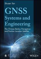 GNSS Systems and Engineering: The...