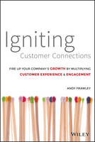 Igniting Customer Connections: Fire ...