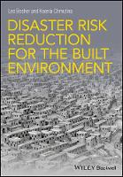 Disaster Risk Reduction for the Built...