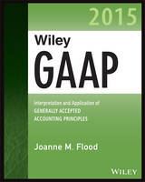 Wiley GAAP 2015: Interpretation and...