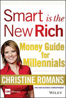 Smart is the New Rich: Money Guide ...