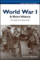 World War I: A Short History