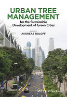 Urban Tree Management: For the...