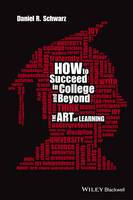 How to Succeed in College and Beyond:...