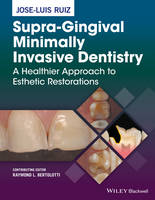 Supra-Gingival Minimally Invasive...