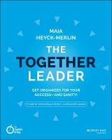 The Together Leader: Get Organized ...
