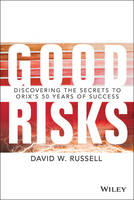 Good Risks: Discovering the Secrets ...