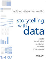 Storytelling with Data: A Data...