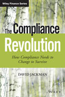 The Compliance Revolution: How...