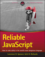 Reliable JavaScript: How to Code...