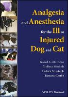 Analgesia and Anesthesia for the Ill...