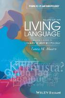 Living Language: An Introduction to...