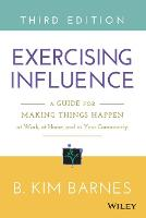 Exercising Influence: A Guide for...