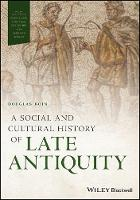 A Social and Cultural History of Late...