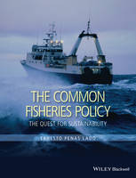 The Common Fisheries Policy: The ...