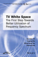 TV White Space: The First Step ...