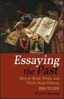 Essaying the Past: How to Read, ...