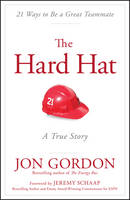 The Hard Hat: 21 Ways to be a Great...