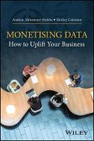 Monetising Data: How to Uplift Your...