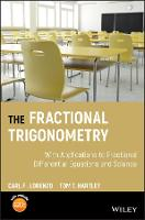 The Fractional Trigonometry: With...