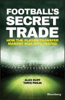 Football's Secret Trade - How the...