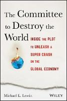 The Committee to Destroy the World:...