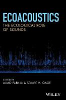 Ecoacoustics - The Ecological Role of...