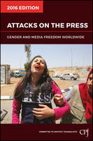 Attacks on the Press: Gender and ...