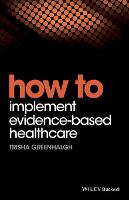 How to Implement Evidence-Based...