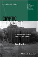 Cryptic Concrete: A Subterranean...