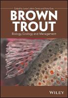 Brown Trout: Biology, Ecology and...