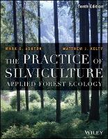 The Practice of Silviculture: Applied...