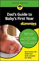 Dad's Guide to Baby's First Year For...