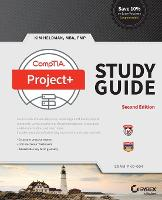 CompTIA Project+ Study Guide: Exam...