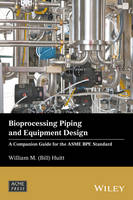 Bioprocessing Piping and Equipment...