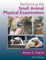 Performing the Small Animal Physical...