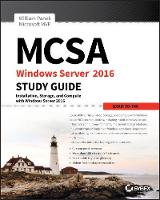 MCSA Windows Server 2016 Study Guide:...