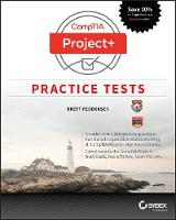 CompTIA Project+ Practice Tests: Exam...