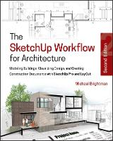 The SketchUp Workflow for...