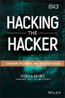 Hacking the Hacker: Learn From the...