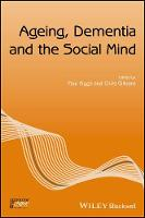 Ageing, Dementia and the Social Mind
