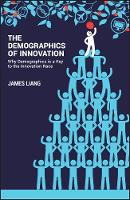 The Demographics of Innovation: Why...
