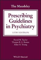 The Maudsley Prescribing Guidelines ...