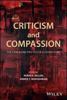 Criticism and Compassion: The Ethics...
