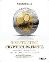 Investigating Cryptocurrencies:...